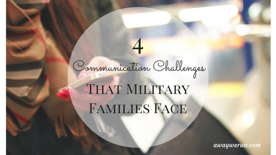 4-communication-challenges-that-military-families-face